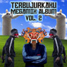 "TERBUJURKAKU ""Megamix Album Vol. 2″"